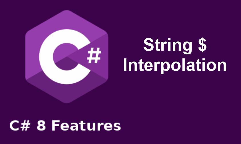 ภาพหน้าปก มีอะไรใหม่ใน .NET Core 3 และ C# 8 : String Interpolation