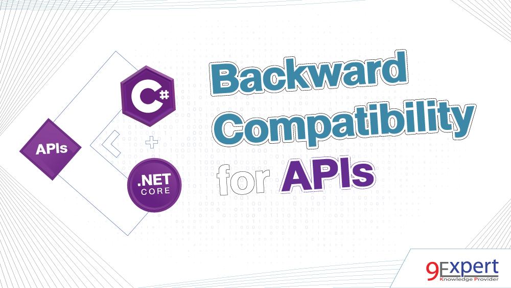 หน้าปกบทความ Backward Compatibility (การเข้ากันได้ย้อนหลัง) ของ API