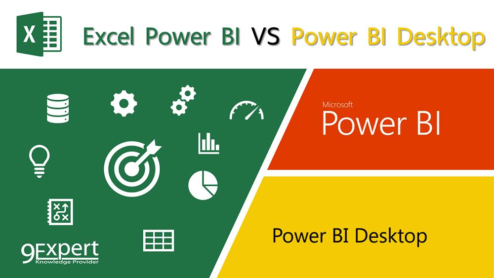 เปรียบเทียบ Excel Power BI และ Power BI Desktop | 9Expert Training