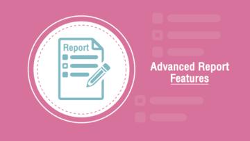 สร้าง Report Features ขั้นสูง