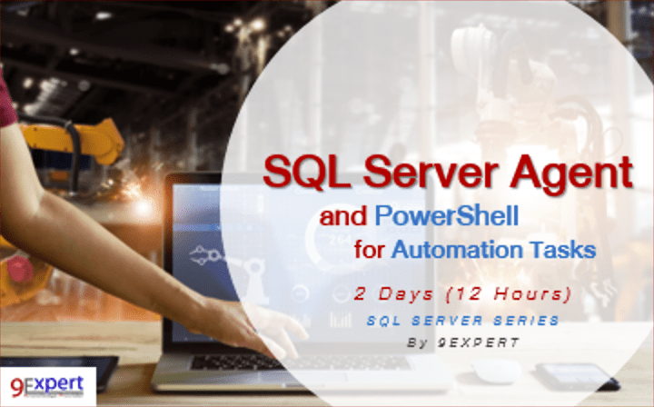 SQL Server Agent and PowerShell for Automation Tasks Course