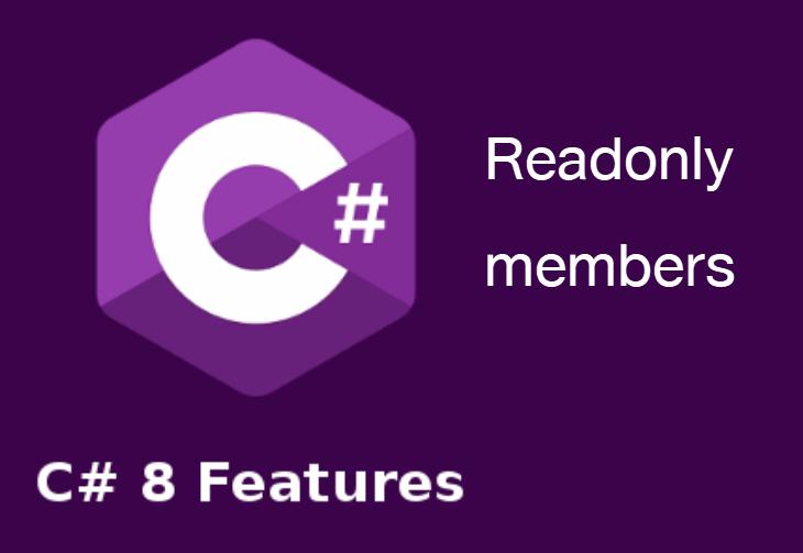 ภาพหน้าปกบทความ มีอะไรใหม่ใน .NET Core 3 และ C# 8 : Read only member