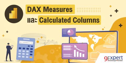 ภาพหน้าปกบทความ DAX Measures และ Calculated Columns