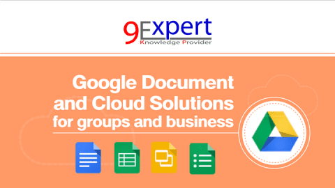 หลักสูตร Google Document and Cloud Solutions for groups and business