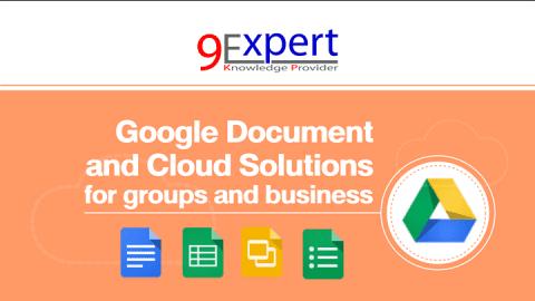 หลักสูตร Google Document and Cloud Solutions for groups and business