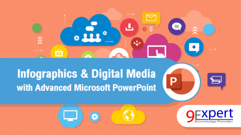 Infographics & Digital Media with Advanced Microsoft PowerPoint