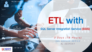 ETL with SQL Server Integration Service SSIS Course