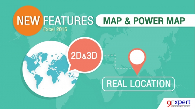 Microsoft Excel มาพร้อมกับ Map & Power Map